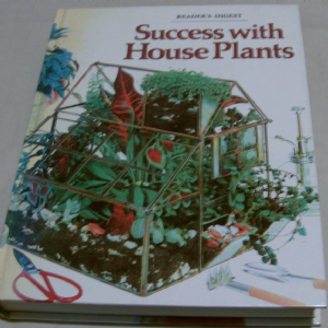 Readers Digest Success with house plants book